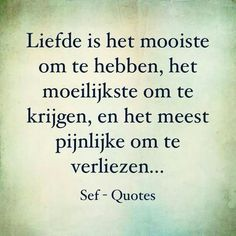 Liefde Strong Quotes, True Quotes, Positive Quotes, Qoutes, Sef Quotes, Dutch Quotes, Quote Backgrounds, Thing 1, True Words
