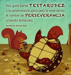 Testarudez vs Perseverancia  Ilustración: Ruth Valencia