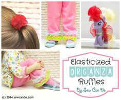 Sew Can Do: DIY Elasticized Organza Ruffles & Project Ideas. Use for clothing embellishment, hair bands, toy accessories and more! Sewing Kids Clothes, Sewing For Kids, Baby Sewing, Free Sewing, Diy For Kids, Sewing Patterns Girls, Baby Patterns, Clothing Patterns, Sewing Hacks