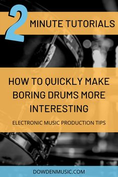 Are you an electronic music producer struggling with drums that sound too boring and repetitive? In this Two Minute Tutorial, we go over a few different ways you can work with your drums to make them more interesting to your listeners. Make sure you save this pin for later and subscribe to the Youtube channel! #electronicmusic #electronicmusicproduction #twominutetutorial #learnhowtodj #learnhowtoproducemusic #bedroomproducer #musicproduction #dowdenmusic #abelton #flstudio
