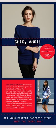 CHIC, AHOI!  SHOP THE MARITIME TREND NOW: www.dear-cashmere.com/shop  #fashion #aw13 #dc #dear #dearcashmere #cashmere #trend #chic #maritime #navy #blue #darkblue #red #white