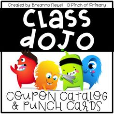 *********UPDATED January 23, 2017 This is a great tool to use with Class Dojo. Instead of all those coupons, I have created a catalog where they can shop and turn in their points that match up with their punch card they have, which is now included in this file.