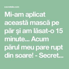 Mi-am aplicat această mască pe păr şi am lăsat-o 15 minute... Acum părul meu pare rupt din soare! - Secretele.com Healthy Nutrition, Hair Inspiration, Hair Beauty, Hair Styles, Food, Pharmacy, Therapy, The Body, Meal