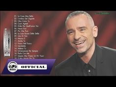 Eros Ramazzotti Greatest Hits - The Best Of Eros Ramazzotti Songs - YouTube