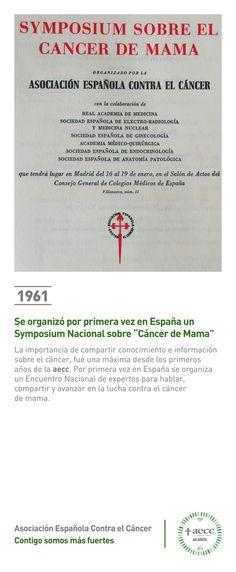 "1.961. Se organizó por primera vez en España un Symposium Nacional  sobre ""Cáncer de Mama"""""