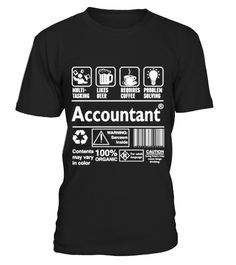 # Accountant_542 .  Multi Tasking Beer Coffee Problem Solve AccountantTags: Accountant, Beer, Caution, Coffee, Likes, Multi, Tasking, Organic, Problem, Requires, SolvingTIP: If you buy 2 or more (hint: make a gift for someone or team up) you'll save quite a lot on shipping.Guaranteed safe and secure checkout via:Paypal | VISA | MASTERCARDClick the GREEN BUTTON to order, select your size and style.THANK YOU!