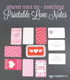 Sweet Printable Love Notes in a tin! Upcycle an old Altioids tin to house these sweet, personal sayings | saynotsweetanne.com | #love #card ...