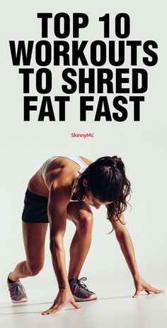 Blast your fat away with these Top 10 Workouts to Shred Fat Fast #fatblasters #weightloss #skinnyms