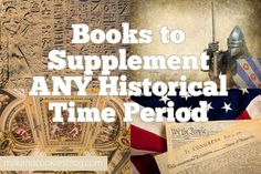 Books to Supplement ANY Historical Time Period