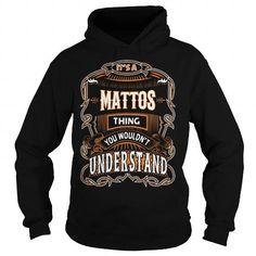 MATTOS,MATTOSYear, MATTOSBirthday, MATTOSHoodie, MATTOSName, MATTOSHoodies