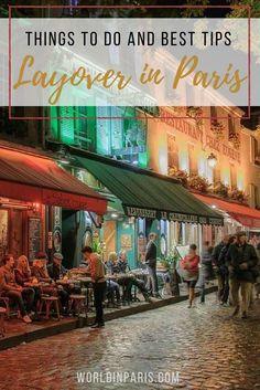 Layover in Paris, France, Paris Layover Tour, overnight layover in Paris, things to do in Paris during a layover, hotels near paris airport, 5 hour layover in paris, 7 hour layover in paris,  10 hour layover in paris #paris #moveablefeast