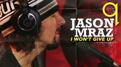 "Jason Mraz - ""I Won't Give Up"" (Acoustic)"