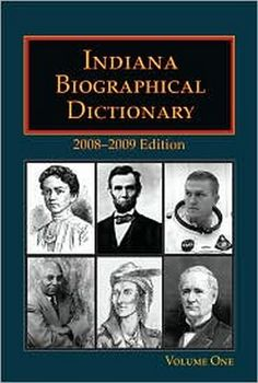Indiana Biographical Dictionary contains biographies on hundreds of persons from…
