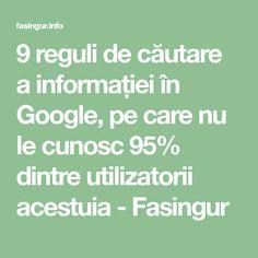 9 reguli de căutare a informației în Google, pe care nu le cunosc 95% dintre utilizatorii acestuia - Fasingur Good To Know, Did You Know, Sport Cuts, Internet, Calculator, Personal Development, Life Hacks, Medicine, Google