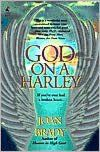 God on a Harley - Spiritual Fable, inspirational and one of the best books I've ever read.