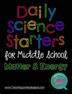 Science Teaching Junkie Daily Science Starters for Middle School: Matter & Energy Quickly review for the state standardized assessment one warm-up at a time $8.00