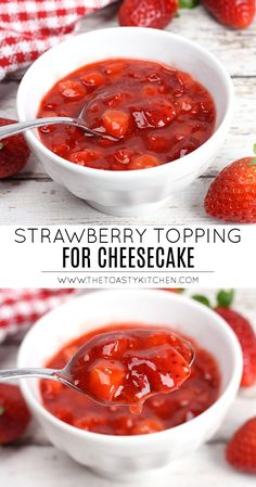 Strawberry Topping for Cheesecake - The Toasty Kitchen Cheesecake Strawberry Topping, Cheescake Recipe, Cheesecake Toppings, Waffle Toppings, Homemade Cheesecake, Strawberry Desserts, Strawberry Cheesecake Sauce, Summer Desserts, Cheesecake Strawberries
