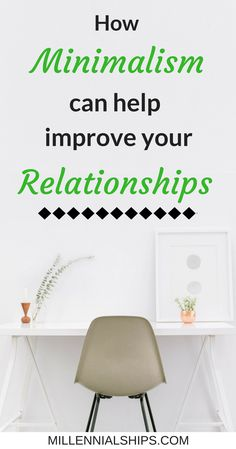 Did you know that a minimalist mindset can help you on the dating scene and in long term relationships? Find out more  Millennialships has dating advice, relationship advice, marriage advice, sex tips and self care info for millennial women.  Tags: improve relationships, minimalist lifestyle, save relationship, dating tips, improve marriage, save marriage,