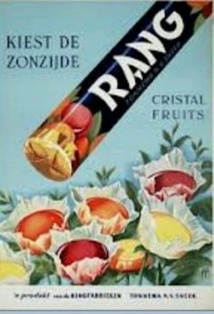Rang zuurtjes (Rang is alleen Rang is alleen Rang als er Rang op staat RANG) Old Posters, Posters Vintage, Vintage Advertising Posters, Vintage Labels, Vintage Advertisements, Vintage Ads, Vintage Sweets, Good Old Times, The Good Old Days
