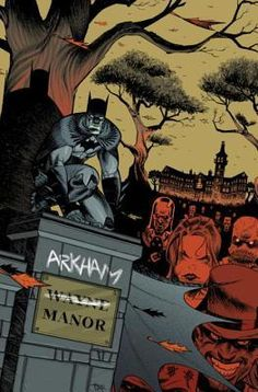 Arkham Manor, Vol. 1 by Gerry Duggan: Not one of my favorite comics, even if there is Batman.  Non uno dei miei fumetti preferiti, anche se c'é Batman.  THANKS TO NETGALLEY AND DC ENTERTAINMENTS FOR THE PREVIEW!
