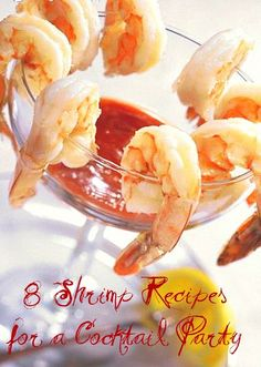 8 Shrimp Recipes for a Cocktail Party | What's Cookin', Chicago?