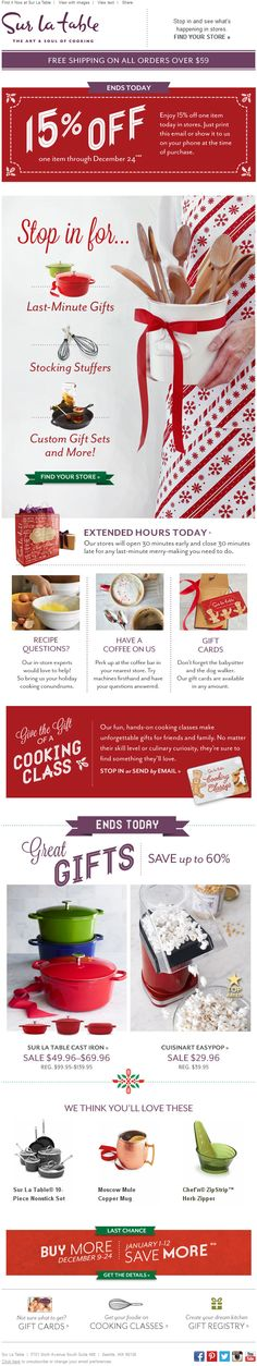 Sur la Table - holiday coupon for in-store purchase; extended store hours (Xmas eve send); last minute gift ideas