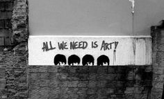 All We Need Is Art!