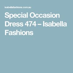 Special Occasion Dress 474 – Isabella Fashions
