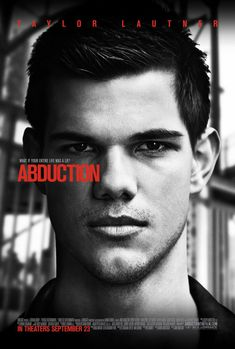Abduction , starring Taylor Lautner, Lily Collins, Alfred Molina, Maria Bello. A thriller centered on a young man who sets out to uncover the truth about his life after finding his baby photo on a missing persons website. #Action #Mystery #Thriller #babycenterwebsite