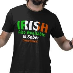 Funny St Patrick's Day Drinking Humor | T-Shirt | Patrick o'brian ...