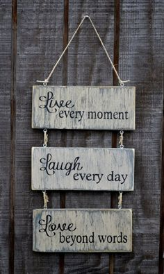 Live Every Moment Laugh Every Day Love Beyond by CarovaBeachCrafts: