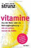 VITAMINE – Dr. med. Ulrich Strunz klärt ebooksofa auf | Buchbesprechung/en und Rezensionen auf andere Art....bei ebooksofa