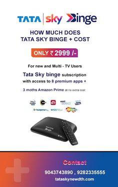 Tata Sky now offers its Tata Sky Binge+ Android set-top box at a price of Rs 2,999. For this connection, A Broadband connection is a must. Call 9043743890 for more details. 8GB Internal Storage capacity so you can watch both TV Channels and Entertainment Apps on a single screen with one remote.