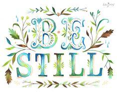 Be Still Art Print Watercolor Quote por thewheatfield en Etsy