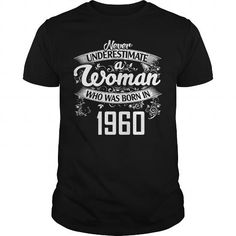57th Anniversary Funny Gifts Ideas Aged Never Underestimate Woman Born 1960