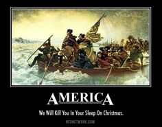We will kill you in your sleep on christmas. #Merica1776