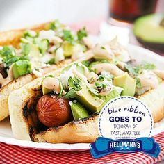 """I seriously loved these!!"" - Deborah of Taste and Tell  Mexican Hot Dogs with ripe avocado & chipotle mayo? We're sharing the love with a Blue Ribbon."