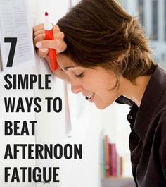 Afternoon fatigue (hitting around 2 or 3 p.m.) is very common, which is why some cultures embrace the afternoon nap. But if your office doesn't have a space for napping (or if your boss would frown on the practice), what can you do to... #afternoonfatigue #afternoonslump #bestweightlossprograms