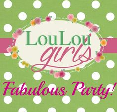 Hello Gorgeous! Come Party With Us! We Pin and Tweet Everything! Lou Lou Girls Fabulous Party