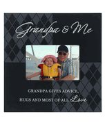 """Nice 10"""" x 10"""" gift frame for Grandpa. Holds a favorite 4"""" x 6"""" photograph. The Grandpa frame states, """"Grandpa and Me - Grandpa gives advice, hugs and most of all Love"""""""