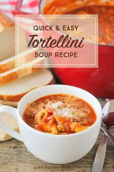 Quick and Easy Tomato Tortellini Soup Recipe