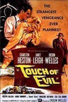 Touch of Evil (1958). Starring: Charlton Heston, Orson Welles, Janet Leigh, Dennis Weaver and Zsa Zsa Gabor