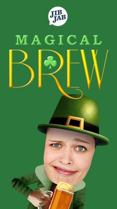 You may only be 25% Irish, but on St Patrick's Day, we hope you are 100% filled with the Magical Brew.Cast you and your mates in this riotous tribute to the most magical potion!