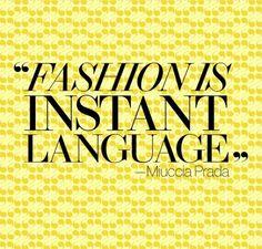 Fashion: The universal language
