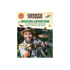 Wildlife Adventure - (Brave Wilderness)by Coyote Peterson (Paperback) Coyote Pack, New Children's Books, Animal Habitats, Animal Facts, Field Guide, Nonfiction, Wilderness, Storytelling, Childrens Books