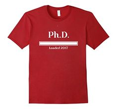 900ccc03ab Amazon.com: Graduation Ph.D. Shirt College Degree Loading 2017 Gift PhD:  Clothing. Funny ShirtsTee ...
