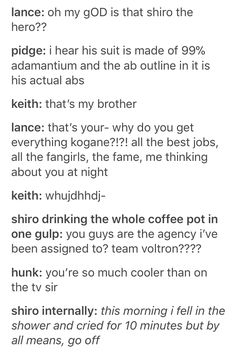 I've also fallen in the shower but unlike shiro the hero I'm not cool otherwise <— I know I usually leave Klance out of this but here Form Voltron, Voltron Ships, Voltron Klance, Voltron Memes, Doja Cat, Allura, Dreamworks, Anime, Fandoms