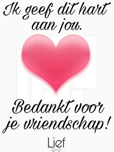 Dutch Quotes, Bffs, Friendship Quotes, Love You, Letters, Sayings, Words, Facebook, Nice