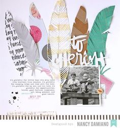 #papercrafting #scrapbook #layouts: by Nancy Damiano