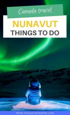 Nunavut, Canada is one of the most amazing destinations out there! Here are 10 incredible things to do in Nunavut that will have you falling in love with Canada's best outdoor destinations! Europe Destinations, Amazing Destinations, Ontario, Vancouver, Toronto, Ottawa, Quebec, Travel Guides, Travel Tips